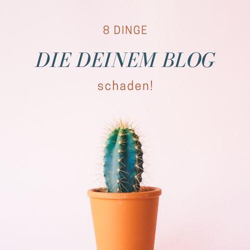 Das schadet deinem Blog