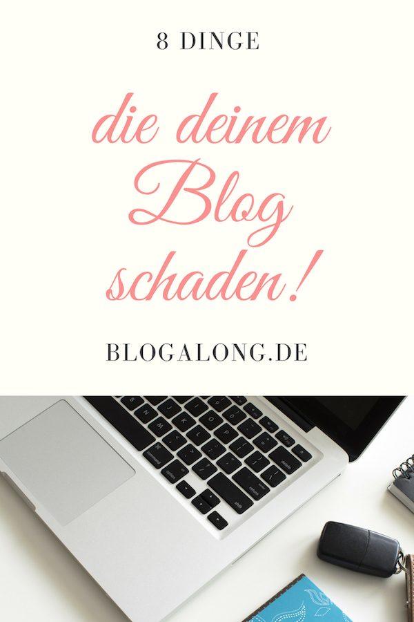 Diese 8 Dinge schaden deinem Blog