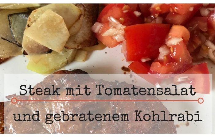 Slow Carb Steak mit Tomatensalat