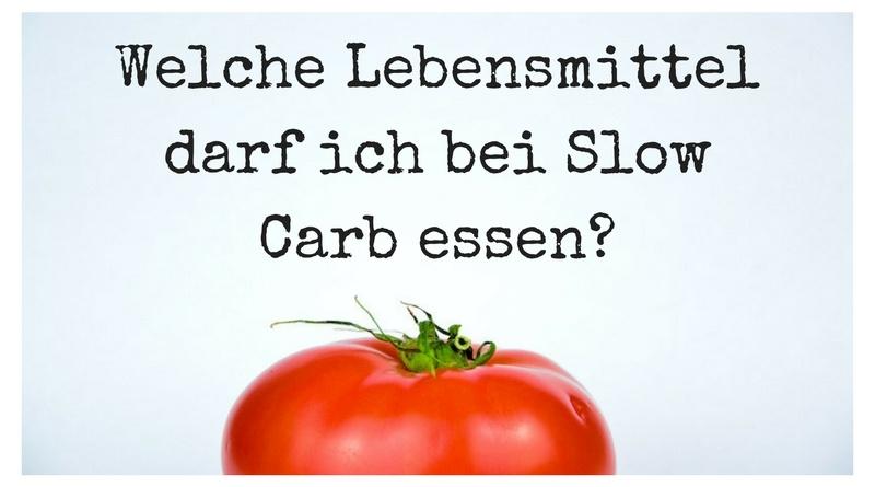 Slow Carb essen