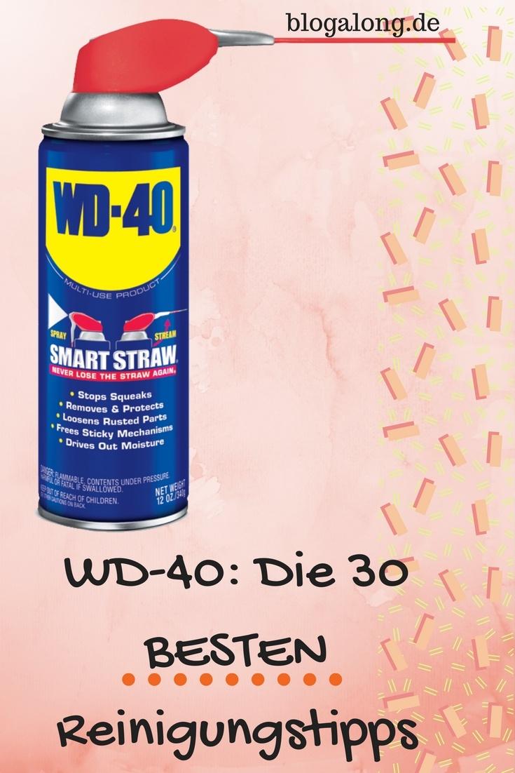 WD 40: Die 30 besten Reinigungstipps, die du kennen musst