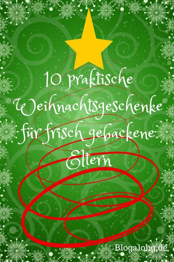 10 praktische Weihnachtsgeschenke für frisch gebackene Eltern ...
