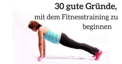 Beginne noch heute mit dem Fitnesstraining