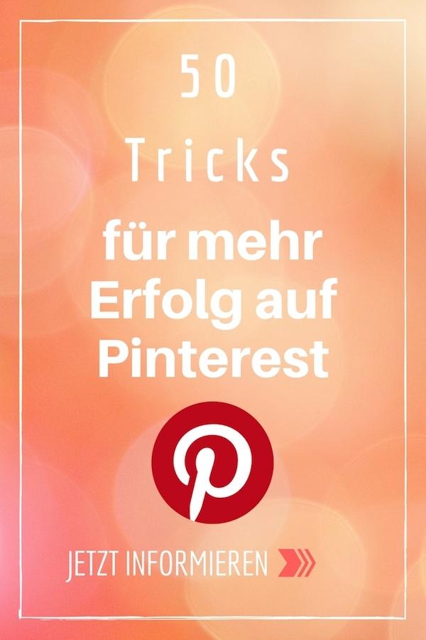 50 Tricks für mehr Erfolg auf Pinterest