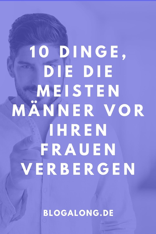 10 Dinge, die die meisten Männer vor ihren Frauen verbergen - und warum!  Die meisten Frauen erwarten von ihren Männern, dass es keine Geheimnisse in der Beziehung gibt, dass man alles teilt, denn wir denken, dass dies zu einer dauerhaft glücklichen Beziehung führt. Es ist aber wohl jedem klar, dass der eine oder andere schon noch ein kleines Geheimnis für sich behält und nicht alles seiner Partnerin mitteilt. #mann #beziehung #gesundheit #partnerschaft #liebe #geheimniss #blogalong
