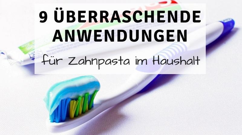 9 überraschende Anwendungen für Zahnpasta im Haushalt