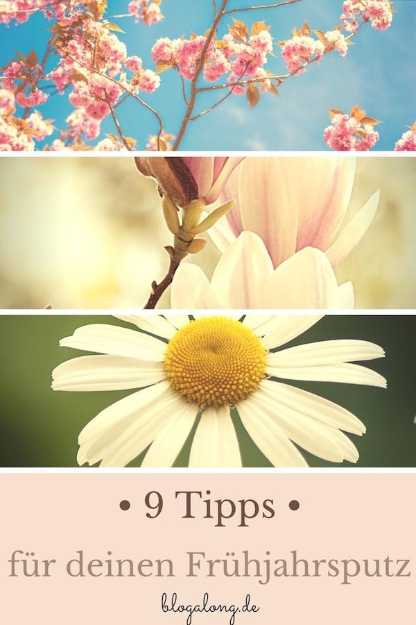 Langsam nähert sich der Frühling und für die meisten von uns heißt das: Frühjahrsputz! 9 Tipps für deinen Frühjahrsputz #haushalt #frühjahrsputz #putzen #reinigen #alltag #blogalong