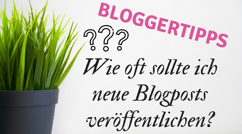 Blogposts veröffentlichen - wie oft?