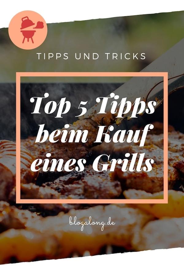 Wer daran denkt, sich noch rechtzeitig im Frühjahr einen Grill zuzulegen, sollte sich schon vor dem Kauf einige Gedanken machen. Top 5 Tipps beim Kauf eines Grills #grill #kauf #tipps #hacks #haushalt #blogalong