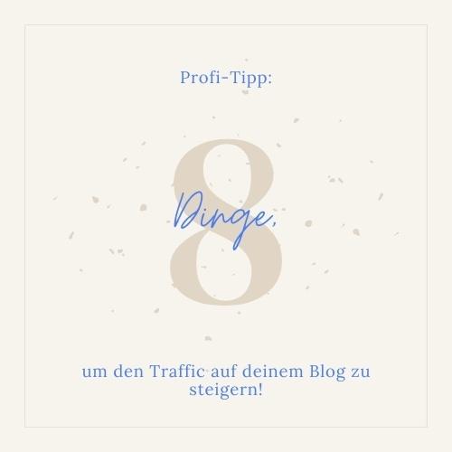8 Dinge, um deinen Traffic zu beleben!