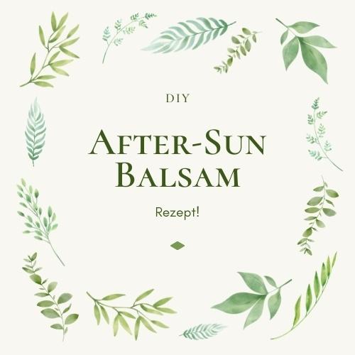 After-Sun Balsam selbst gemacht