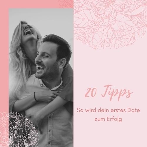 20 Tipps fürs erste Date