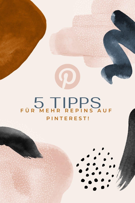 5 Tipps für mehr Repins auf Pinterest
