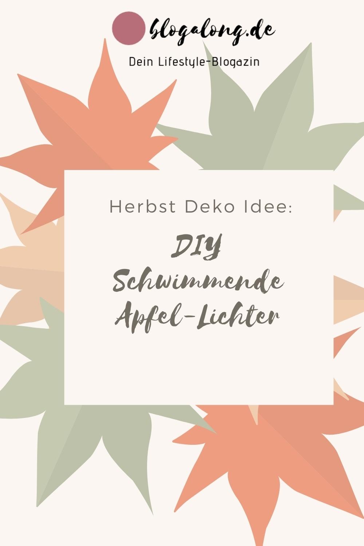 Herbst Deko Idee: DIY Schwimmende Apfel-Lichter
