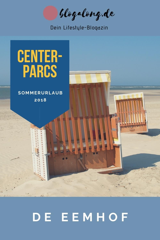 Sommerurlaub 2018: Centerparcs De Eemhof entdecken