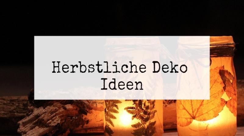 Deko Ideen zum Herbst