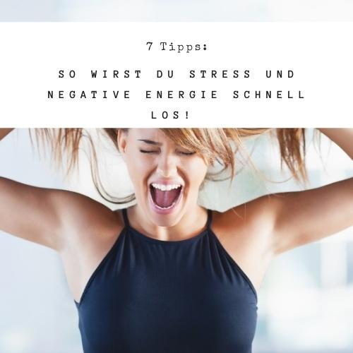Stress und negative Energie loswerden - so geht's