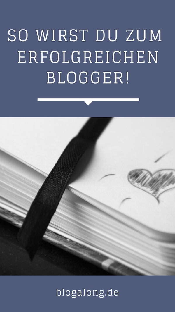 So wirst du zum erfolgreichen Blogger