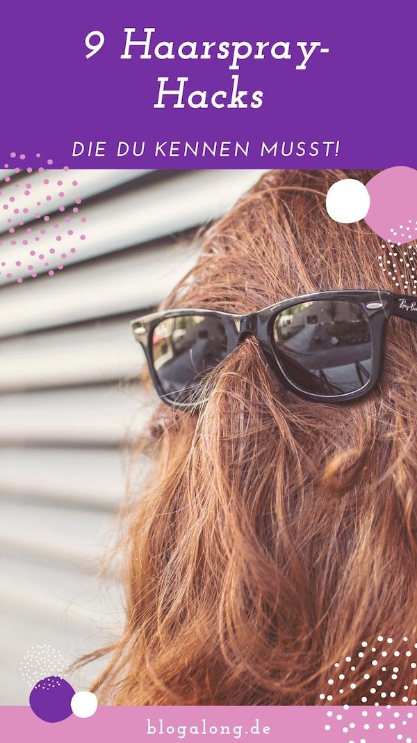 9 tolle Haarspray Hacks