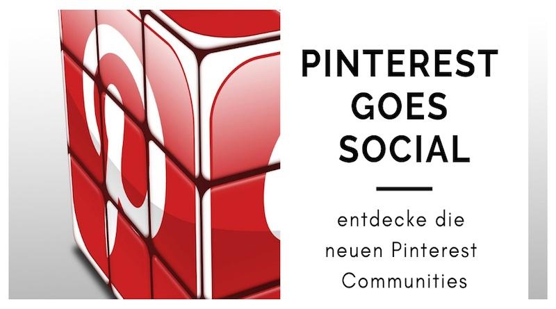Neues Feature: Pinterest Communities