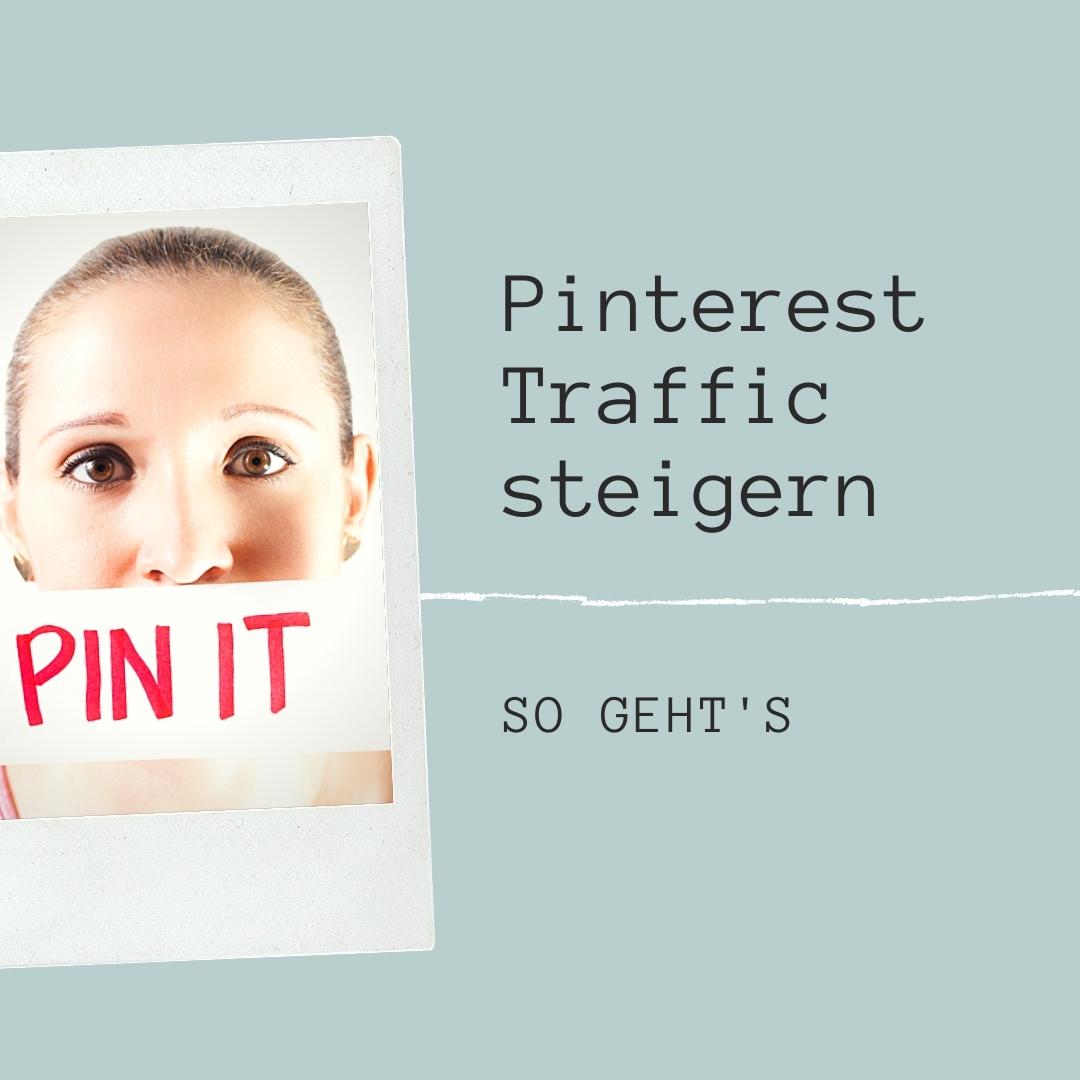 So steigerst du deinen Traffic mit Pinterest