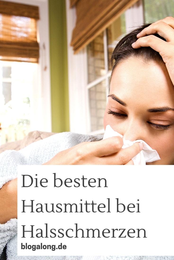 Herbstzeit - Erkältungszeit! Diese Hausmittel werden dir helfen, wenn du unter Halsschmerzen leidest! #halsschmerzen #erkältung #schnupfen #hausmittel #krank #gesundheit #blogalong