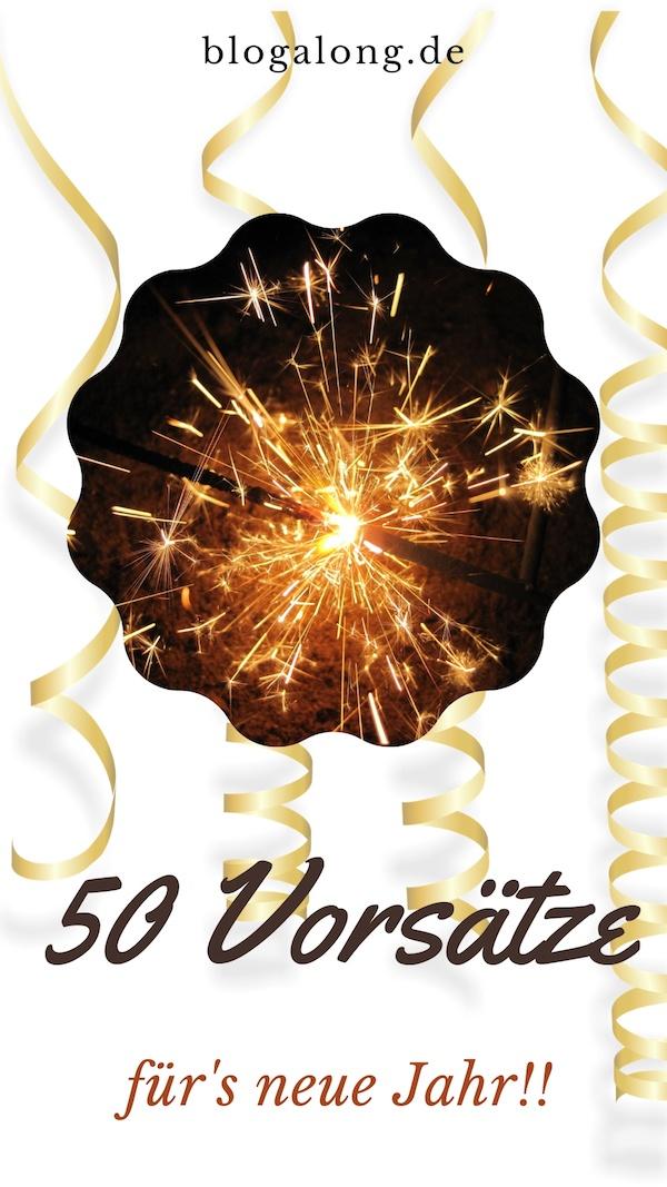 Jetzt kommt deine Chance, dich hinzusetzen und eine Liste wichtiger Änderungen deines Lebensstils vorzubereiten. 50 Vorsätze für das neue Jahr und wie du jeden einzelnen davon kinderleicht umsetzt #gesundheit #vorsatz #neujahr #silvester #weihnachten #neujahrsvorsätze #tipps #ratschläge #hacks #blogalong