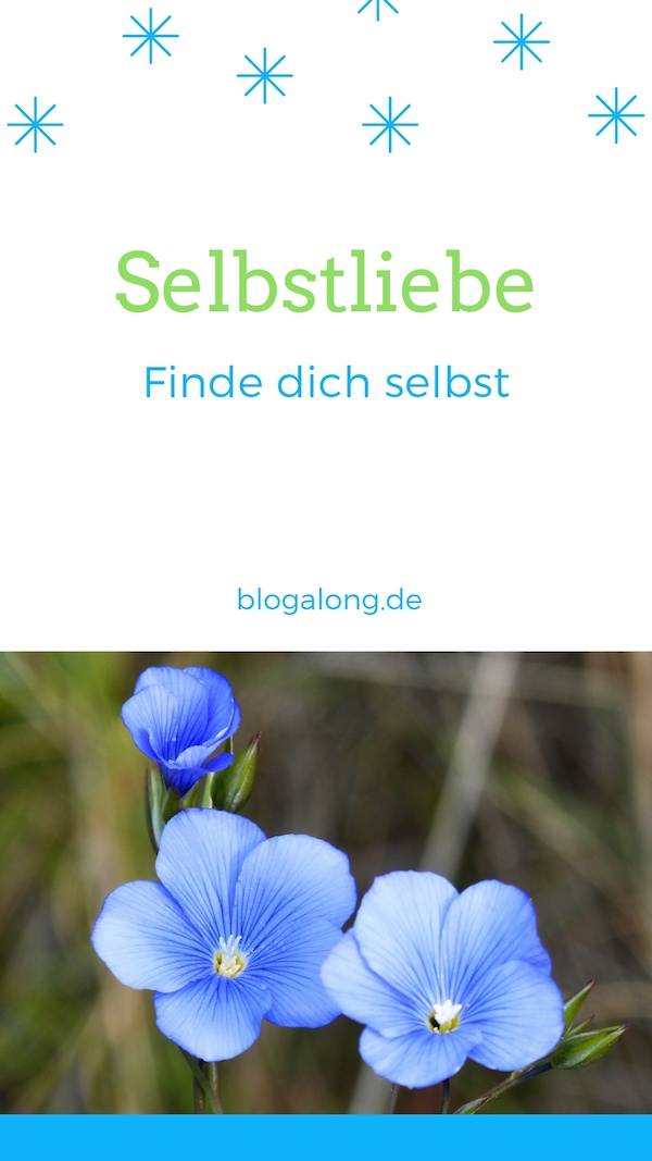 Finde dich selbst - Selbstliebe
