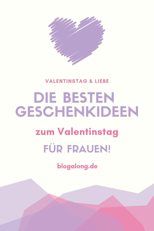Valentinstag Geschenkideen für Frauen