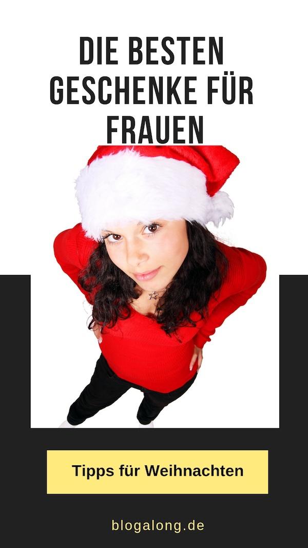 Die Top Weihnachtsgeschenke für Frauen