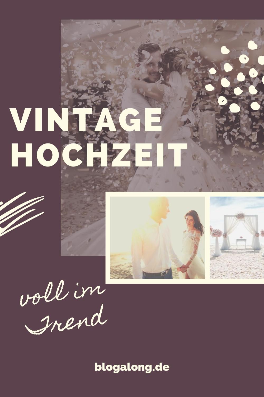 Vintage Hochzeit – voll im Trend