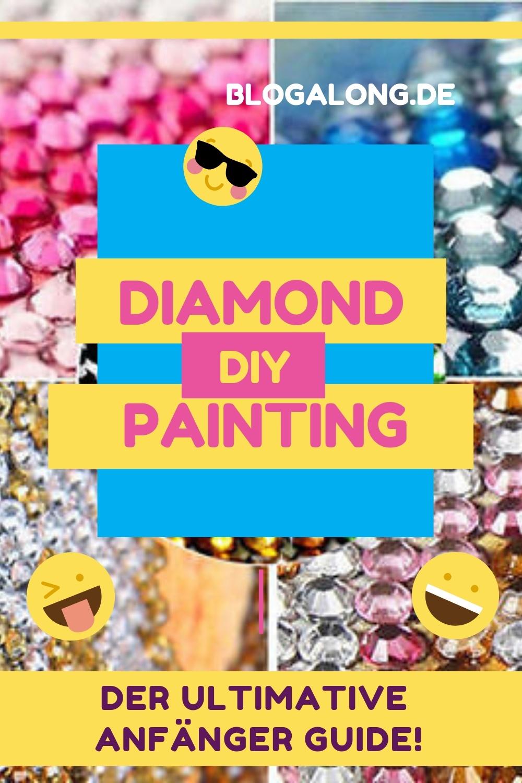 Diamond Painting - der ultimative Anfänger Guide. Was ist Diamond Painting überhaupt? Was hat es mit diesem DIY Trend auf sich? Das alles erfährst du in meinem Artikel über die Diamantmalerei! #diamondpainting #diy #malennachzahlen #diamantmalerei #selbstgemacht #blogalong