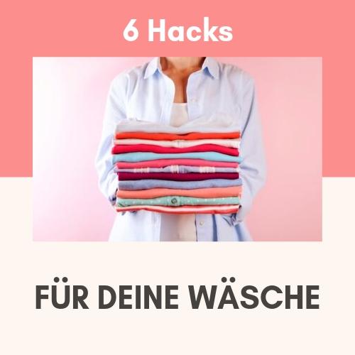 Wäsche Hacks