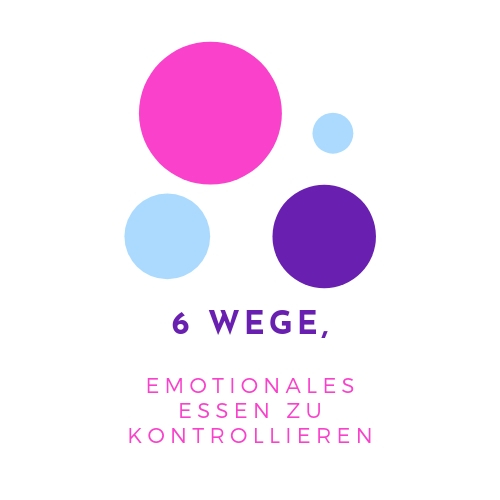 So kontrollierst du emotionales Essen