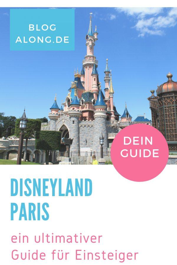 Dein ultimativer Guide fürs Disneyland Paris