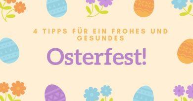 Mit diesen Tipps gelingt dir das Osterfest