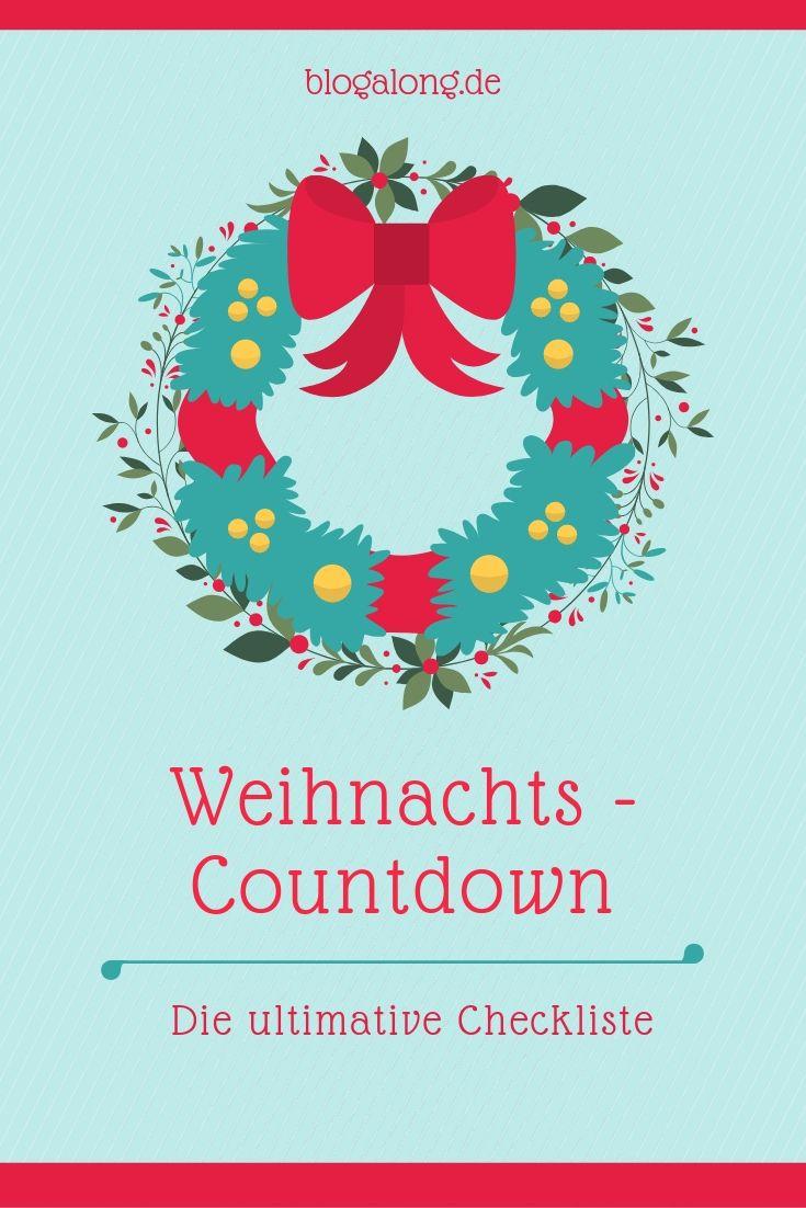 Die ultimative Checkliste für den Weihnachts – Countdown