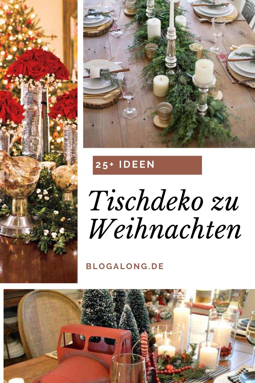 25+ Ideen für deine ultimative Tischdeko zu Weihnachten
