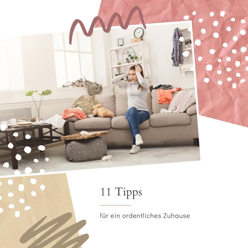 Mit diesen Tipps wird dein Zuhause schnell ordentlich