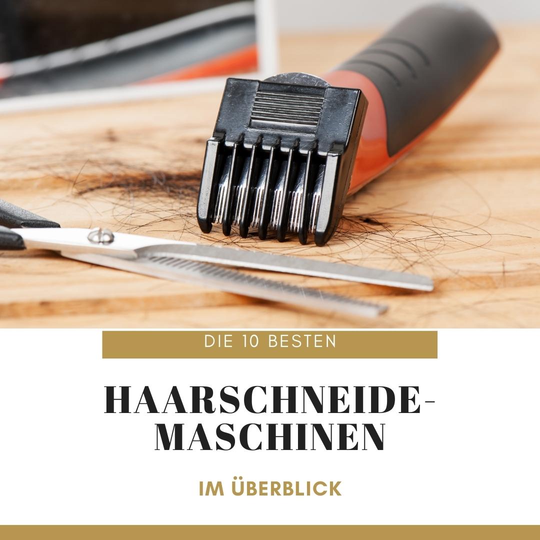 Top 10 Haarschneider