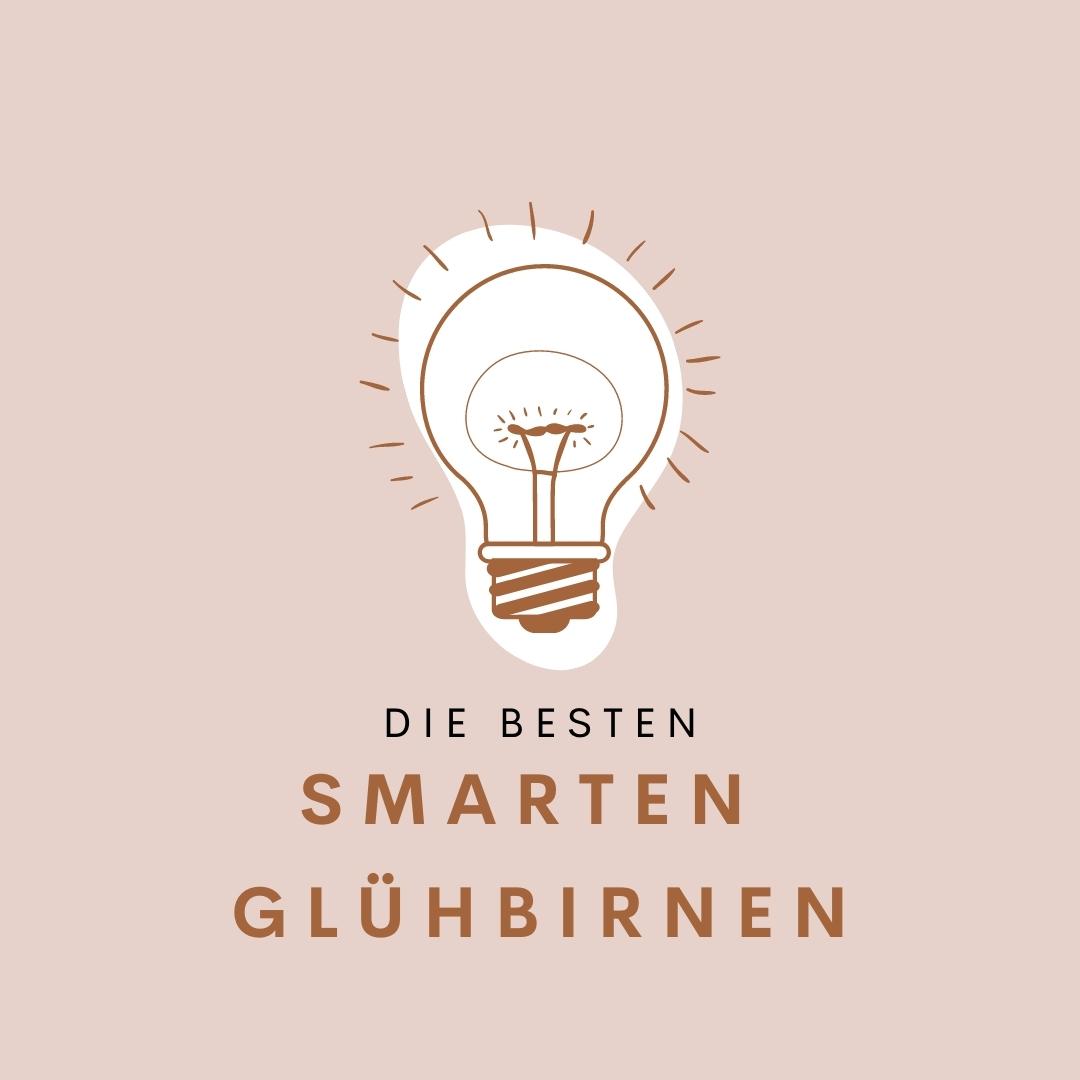 Diese smarten Glühbirnen solltest du kennen
