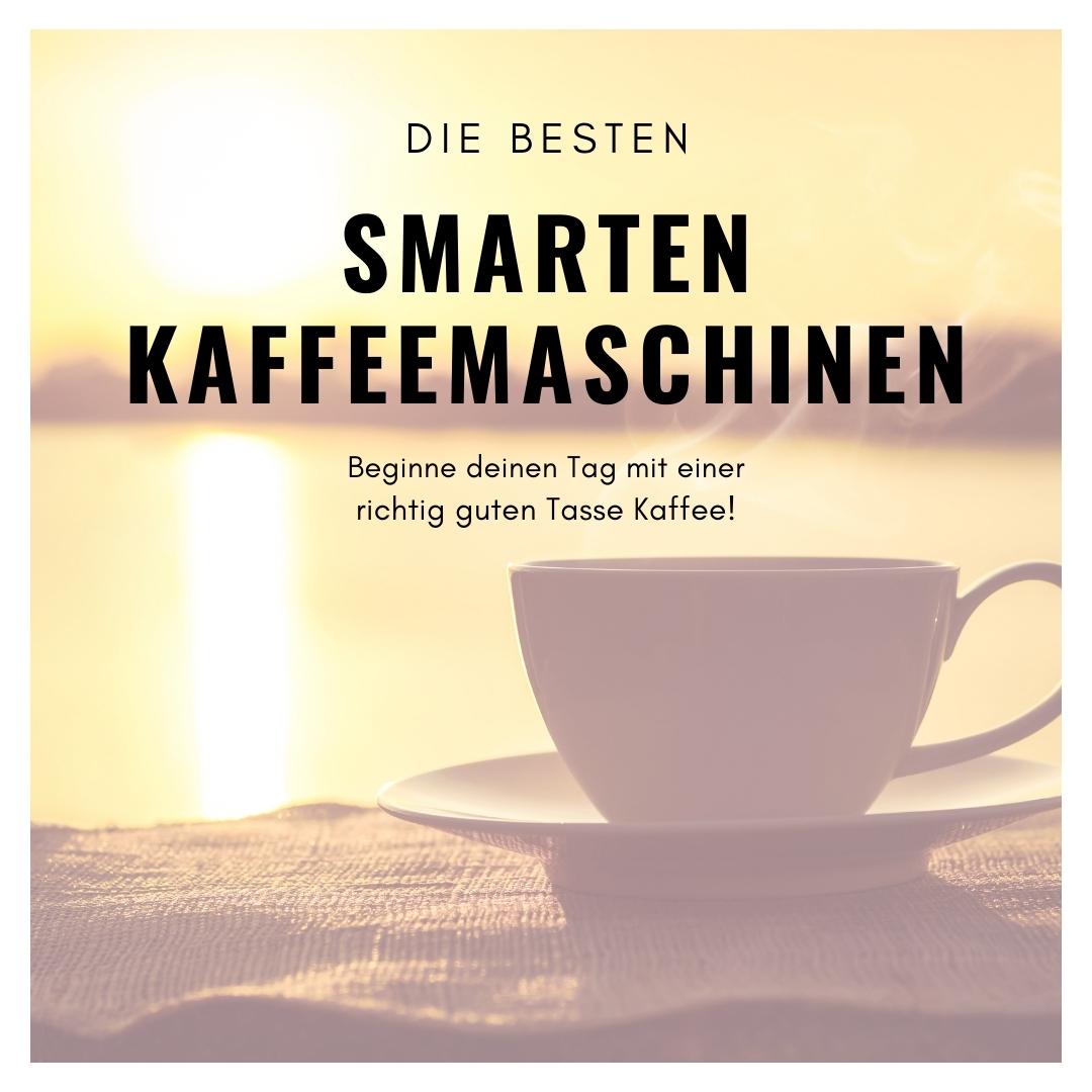 Smart Home Kaffeemaschinen