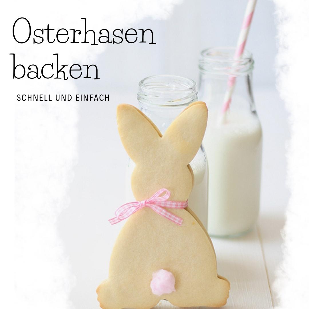 Osterhasen backen