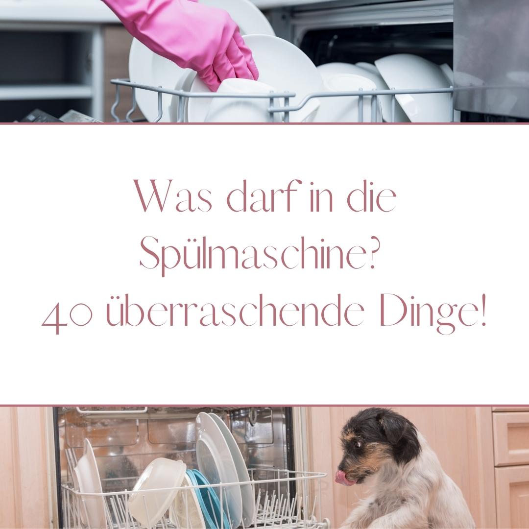 Diese 40 Dinge dürfen in die Spülmaschine