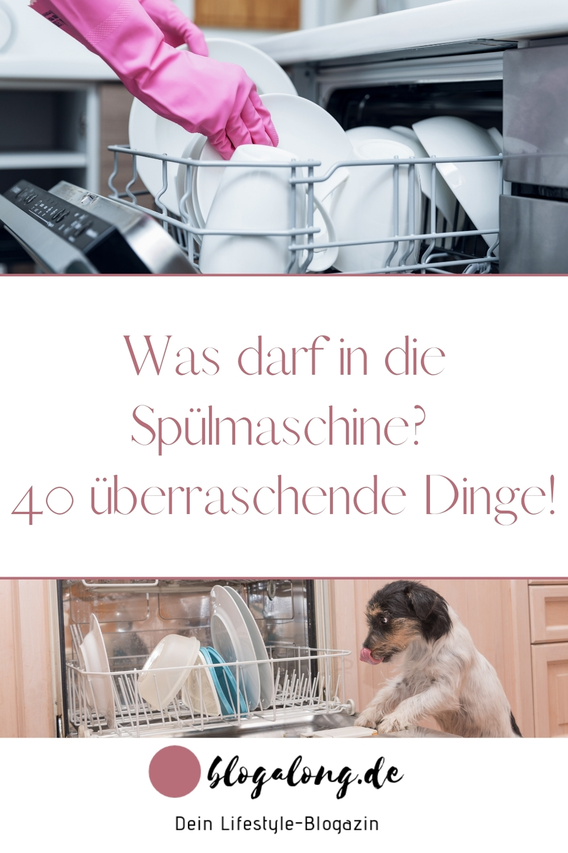 Was darf in die Spülmaschine 40 überraschende Dinge